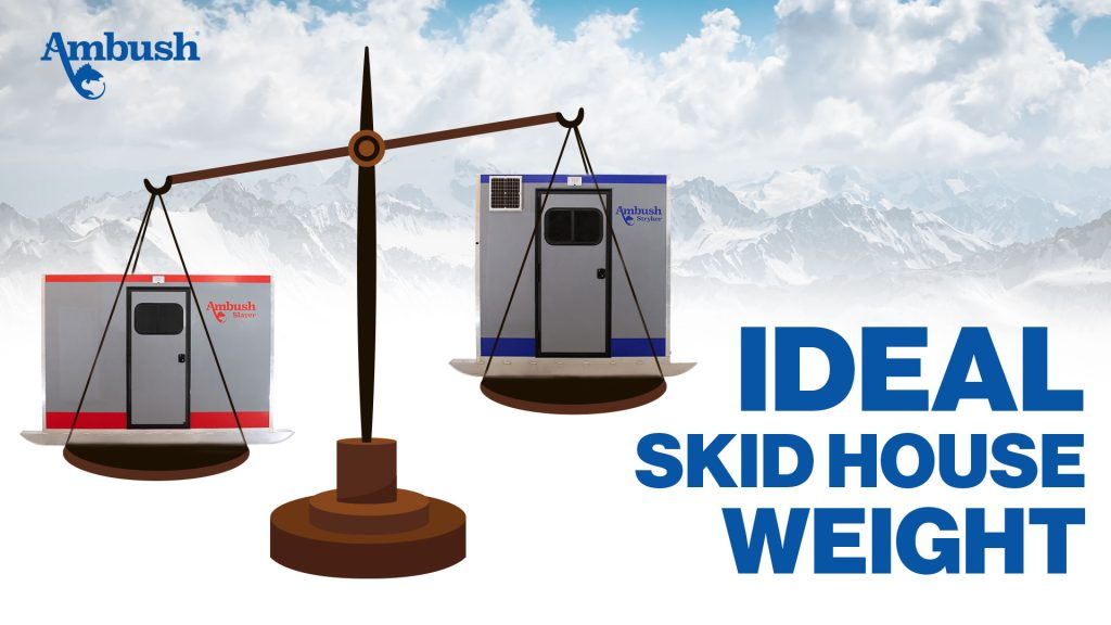 Ideal Skid House Weight